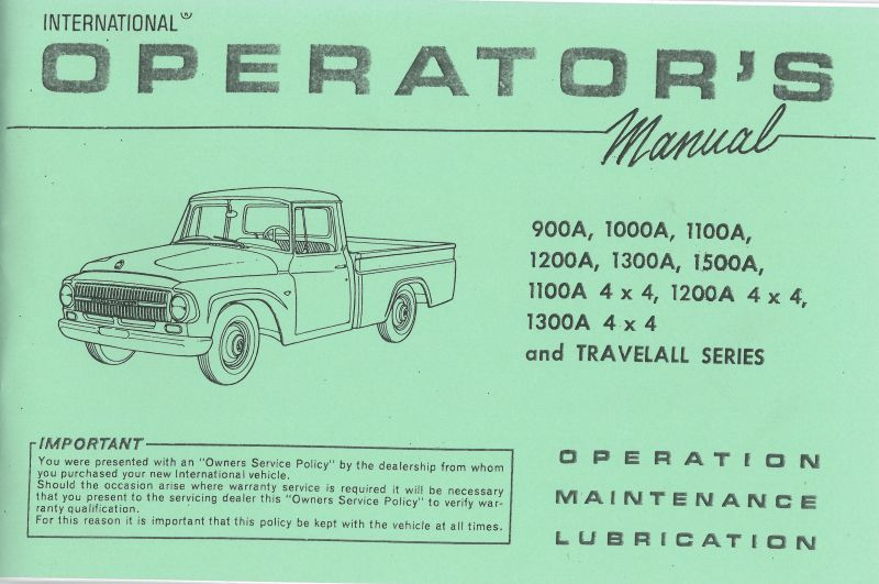 1966 International Model 900A to 1500A Including 4X4 Pickup & Travelall  Operator's Manual