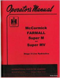 Farmall Super M and MV Tractor Operators manual