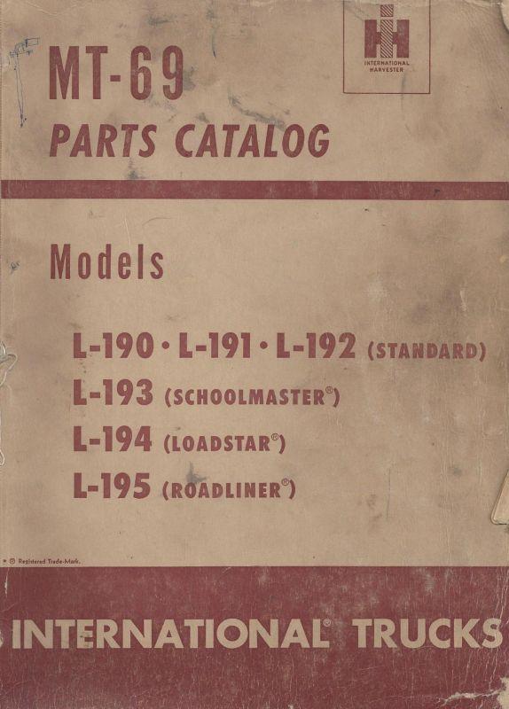 Parts Catalog for International Truck Models L-190, L-191, L-192, L-193  Schoolmaster, L-194 Loadstar
